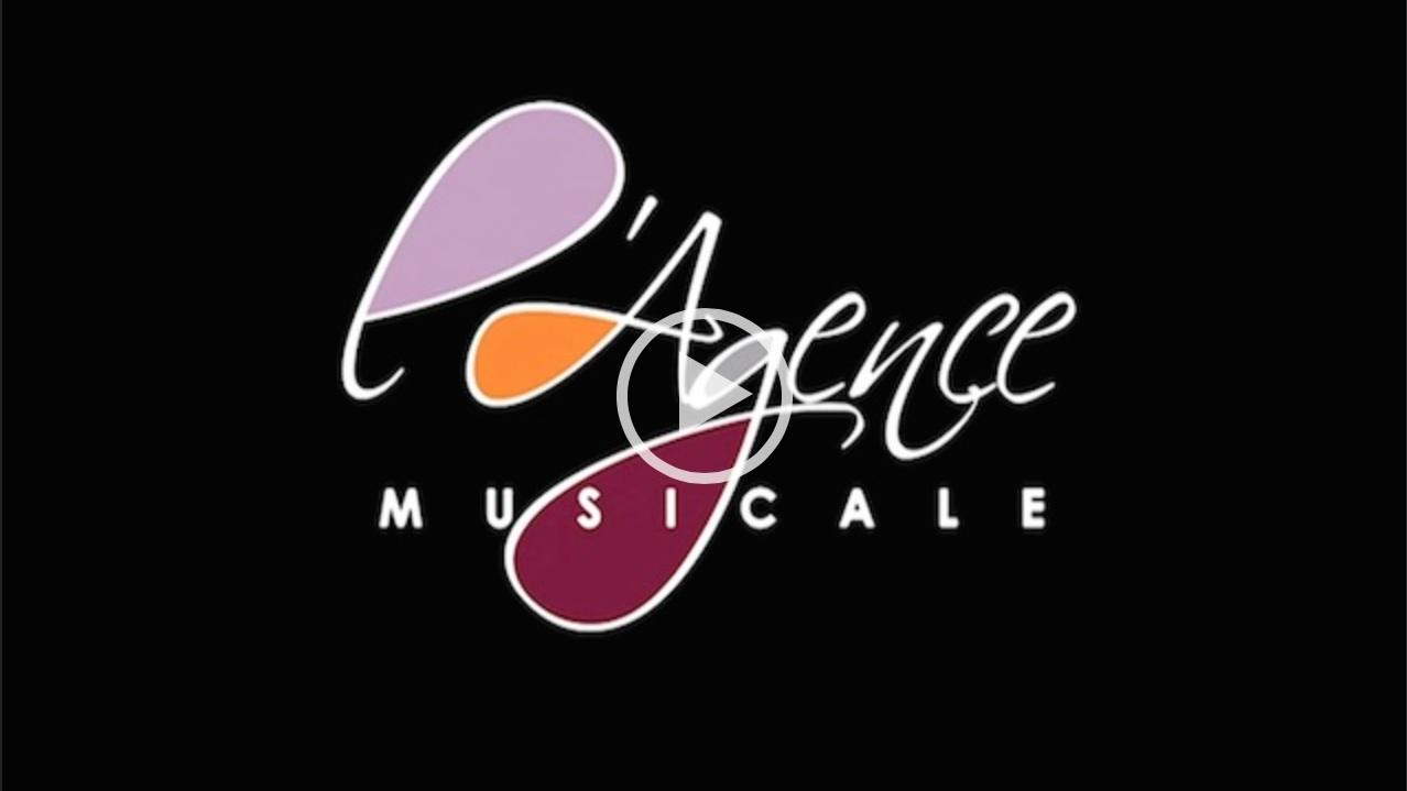 Vidéo l'Agence Musicale